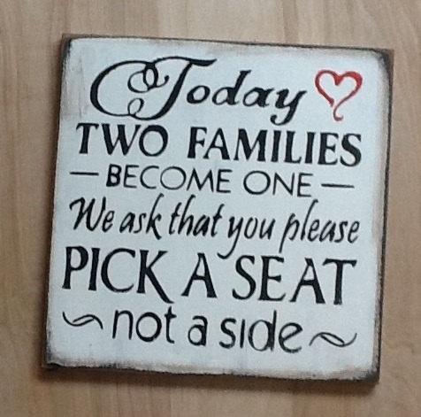 Wedding Signs/Today Two Families Become One/Pick A Seat Not A Side Sign/ Formal on Luulla