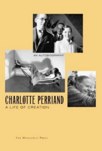 Amazon.co.jp: Charlotte Perriand: A Life of Creation: Charlotte Perriand: 洋書