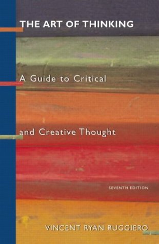 The Art of Thinking: A Guide to Critical and Creative Thought: Amazon.co.uk: Vincent R. Ruggiero: Books