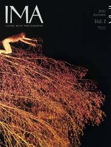 IMA 2012 Autumn / Winter Vol.1 at IMA – LIVING WITH PHOTOGRAPHY
