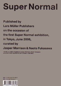 Super Normal. by Morrison, Jasper and Naoto Fukasawa, eds. : William Stout Architectural Books : Books on architecture, art, urban planning, graphic and industrial design, furniture and interior design, and landscape architecture.