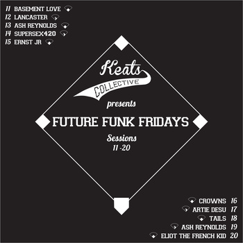 Future Funk Friday Sessions 11 - 20 | KEATS//COLLECTIVE