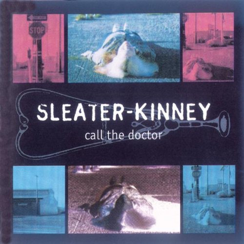 Amazon.co.jp: Call the Doctor: Sleater-Kinney: MP3ダウンロード