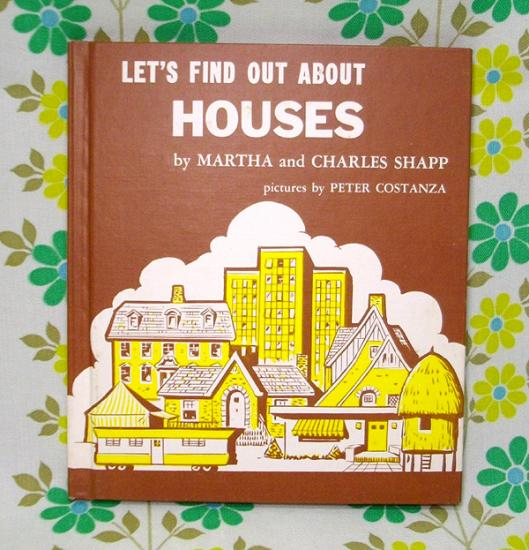 USAビンテージ絵本 LET'S FIND OUT ABOUT HOUSES - USA&レトロ雑貨の店 RERA RERA RU. ~レラレラル.~