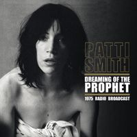 Patti Smith - Dreaming Of The Prophet (Vinyl, LP) at Discogs