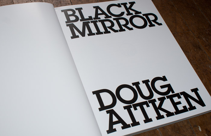 Doug Aitken: Black Mirror – Will Work for Good