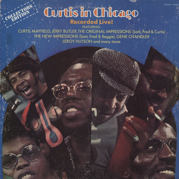 V.A.(CURTIS MAYFIELD) / CURTIS IN CHICAGO RECORDSD LIVE   :   V.A.(CURTIS MAYFIELD) / カーティス イン シカゴ レコーデッド ライヴ (CURTOM) out of stock records