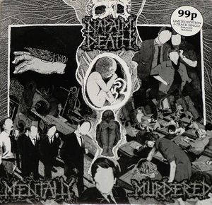 Napalm Death - Mentally Murdered (Vinyl) at Discogs
