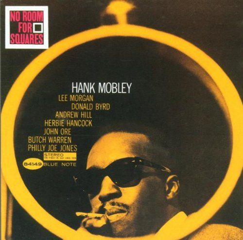 Amazon.co.jp: No Room for Squares: Hank Mobley: 音楽