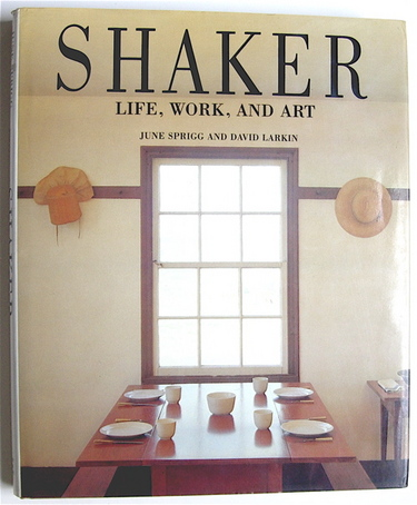 Shaker Life Work and Art by Sprigg, June | Stewart, Tabori & Chang, 1987