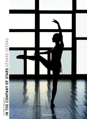 Amazon.co.jp: In the Company of Stars: The Paris Opera Ballet: Gerard Uferas: 洋書
