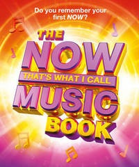 The Now! That's what I call music book by Pete Selby | Popular Music | Eason