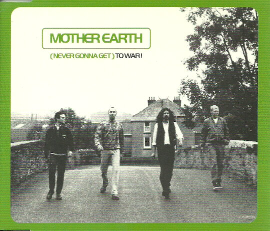 Images for Mother Earth - (Never Gonna Get) To War!