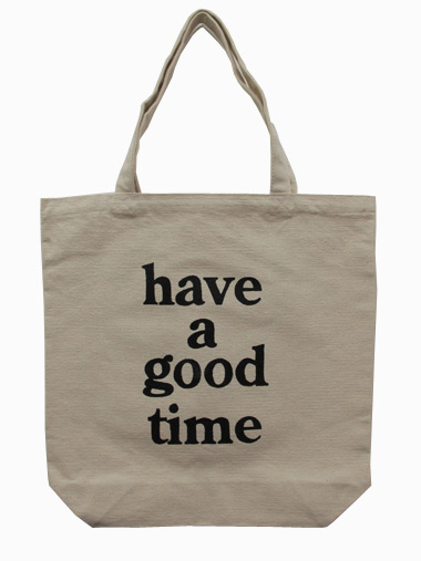 have a good time tote - have a good time
