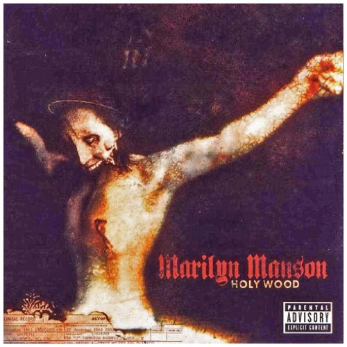 Amazon.co.jp: Holy Wood in the Shadow of the Valley of Death: Marilyn Manson: 音楽
