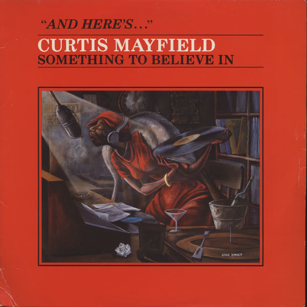 CURTIS MAYFIELD / SOMETHING TO BELIEVE IN:カーティス メイフィールド / サムスィング トゥ ビリーブ イン (RSO) out of stock records