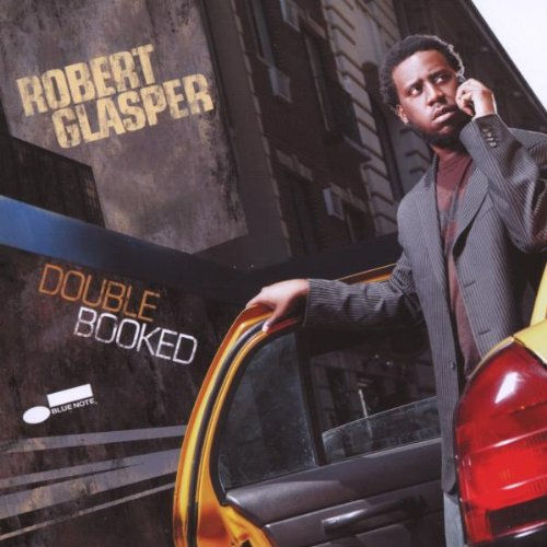 Amazon.co.jp: Double Booked: Robert Glasper: 音楽