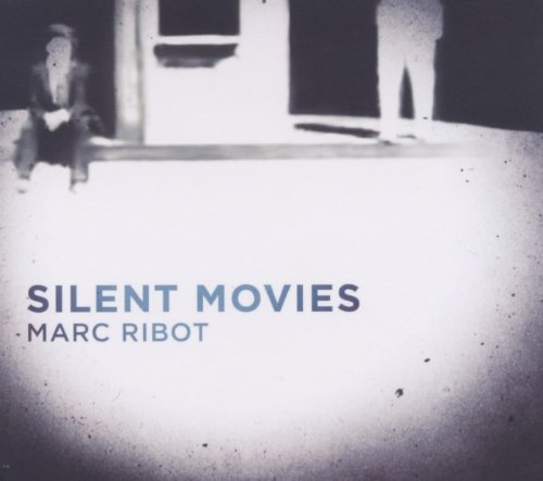 Amazon.co.jp: Silent Movies: Marc Ribot: 音楽