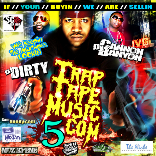 Various Artists - Traptapemusic.com 5 Hosted by dj cannon banyon, dj dirty // Free Mixtape @ DatPiff.com
