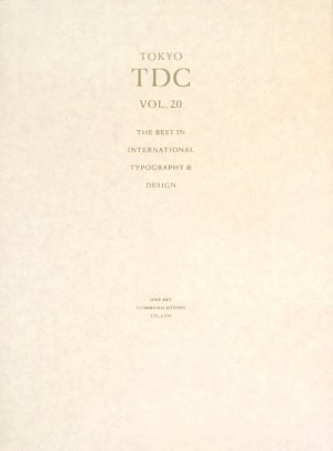 Amazon.co.jp: TOKYO TDC〈Vol.20〉The Best in International Typography&Design: 東京タイプディレクターズクラブ: 本