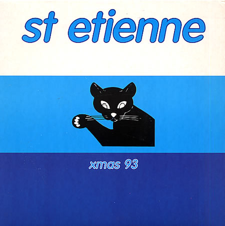 """St Etienne I Was Born On Christmas Day UK 7"""" vinyl single (7"""" record) (77040)"""