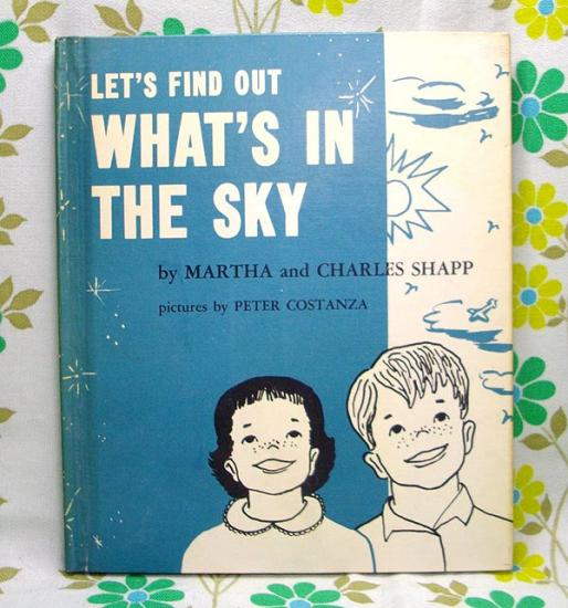 USAビンテージ絵本 LET'S FIND OUT WHAT'S IN THE SKY - USA&レトロ雑貨の店 RERA RERA RU. ~レラレラル.~