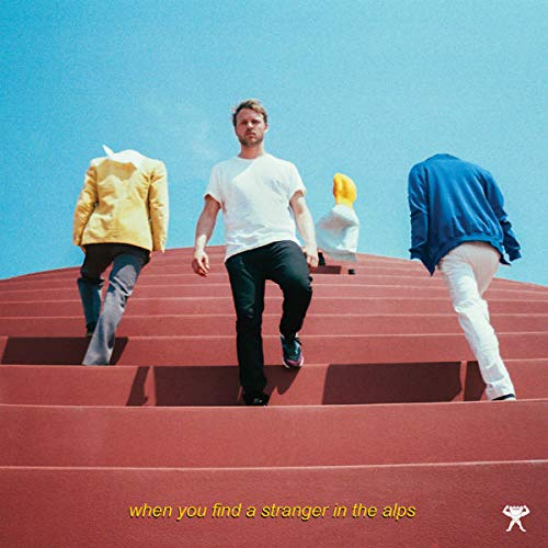 Amazon | When You Find A Stranger In The Alps | Nachtbraker | ダンス・エレクトロニカ | 音楽