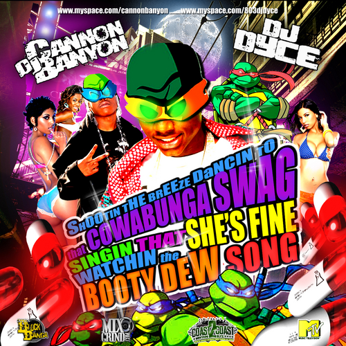 Various Artists - Shootin The Breeze To That Cowabunga Swag Hosted by DJ CANNON BANYON, DJ DYCE // Free Mixtape @ DatPiff.com