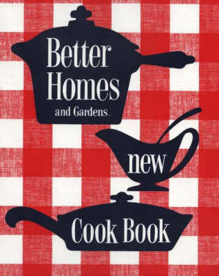 New Cook Book: 1953 Classic Edition: Better Homes & Gardens | Eat Your Books