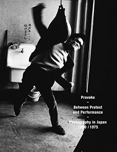 Amazon.co.jp: Provoke: Between Protest and Performance: Photography in Japan 1960-1975: Walter Moser, Matthew Witkovsky, Diane Dufour, Duncan Forbes: 洋書