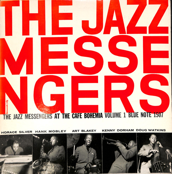 Art Blakey & The Jazz Messengers - At The Cafe Bohemia Volume 1 (Vinyl, LP, Album, Repress, Mono) | Discogs