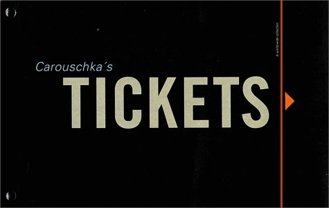 Amazon.co.jp: Carouschka's Tickets: Carouschka Streijffert, Peter Kihlgard: 洋書