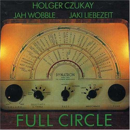 Amazon.co.jp: Full Circle: Holger Czukay, Jaki Liebzeit, Jah Wobble: 音楽