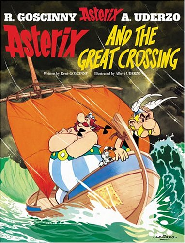 Amazon.com: Asterix and the Great Crossing (Asterix (Orion Paperback)) (9780752866482): Rene Goscinny, Albert Uderzo: Books