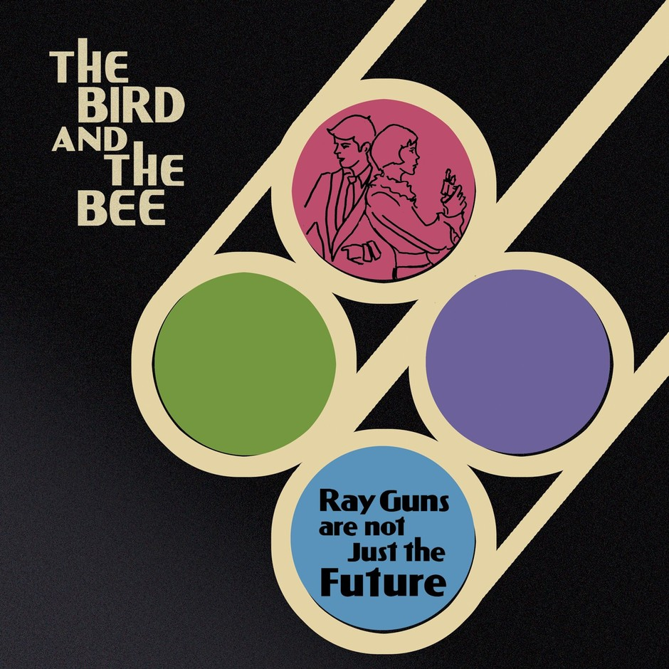 Amazon.co.jp: Ray Guns Are Not Just the Future: Bird And The Bee: 音楽