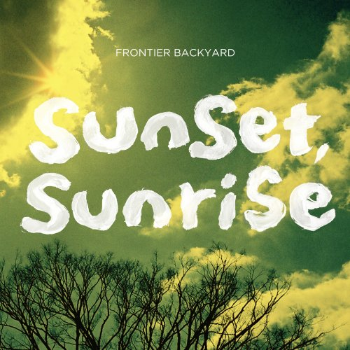 Amazon.co.jp: sunset, sunrise: FRONTIER BACYARD: 音楽