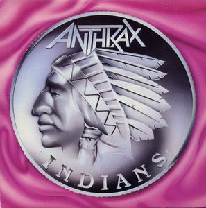 Anthrax - Indians (Vinyl) at Discogs