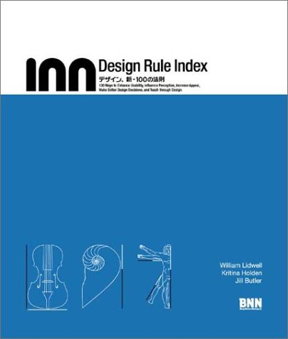 Amazon.co.jp: Design rule index―デザイン、新・100の法則: William Lidwell, Kritina Holden, Jill Butler: 本