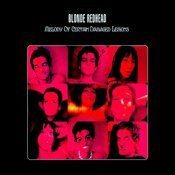 Images for Blonde Redhead - Melody Of Certain Damaged Lemons