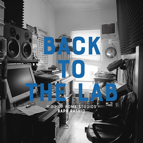 BACK TO THE LAB: HIP HOP HOME STUDIOS - RAPH (V.A.) - BOOK | HIPHOP/R&B | ディスクユニオン・オンラインショップ