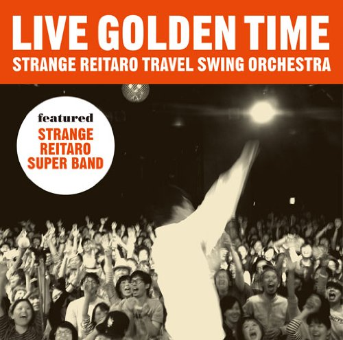 Amazon.co.jp: LIVE GOLDEN TIME: 奇妙礼太郎: 音楽