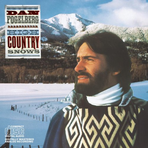 Amazon.co.jp: Dan Fogelberg : High Country Snows - 音楽