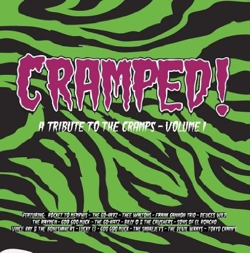 Amazon.co.jp: Cramped: Tribute to the Cramps : Vol. 1-Cramped: Tribute to the Cramps - 音楽