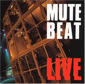 Amazon.co.jp: LIVE: MUTE BEAT: 音楽