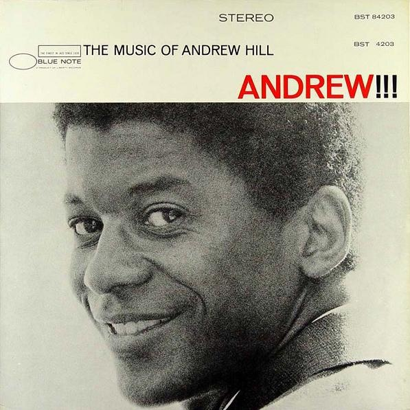 Andrew Hill - Andrew!!! at Discogs