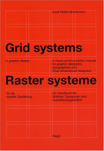 Amazon.co.jp: Grid Systems in Graphic Design/Raster Systeme Fur Die Visuele Gestaltung: Josef Muller-Brockmann: 洋書
