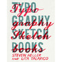 grain edit · Typography Sketchbooks by Steven Heller and Lita Talarico
