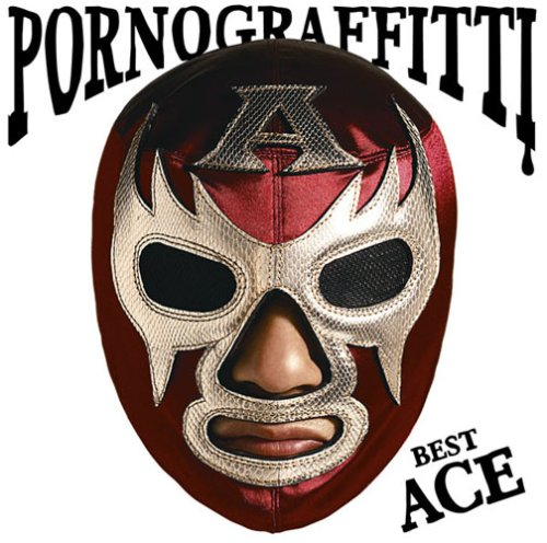Amazon.co.jp: PORNO GRAFFITTI BEST ACE: 音楽