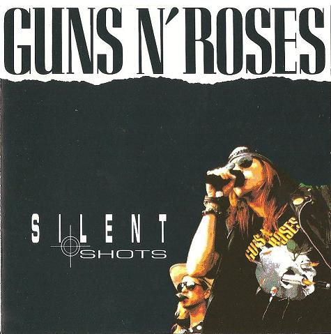 Images for Guns N' Roses - Silent Shots