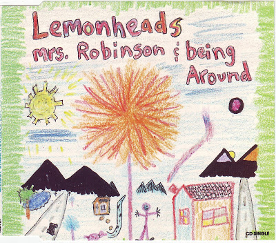 LET IT ALL BE MUSIC: THE LEMONHEADS-MRS ROBINSON